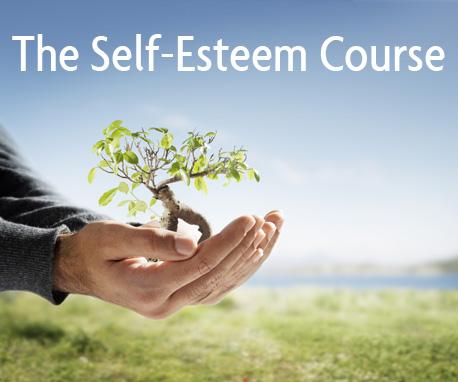 The Self-Esteem Course